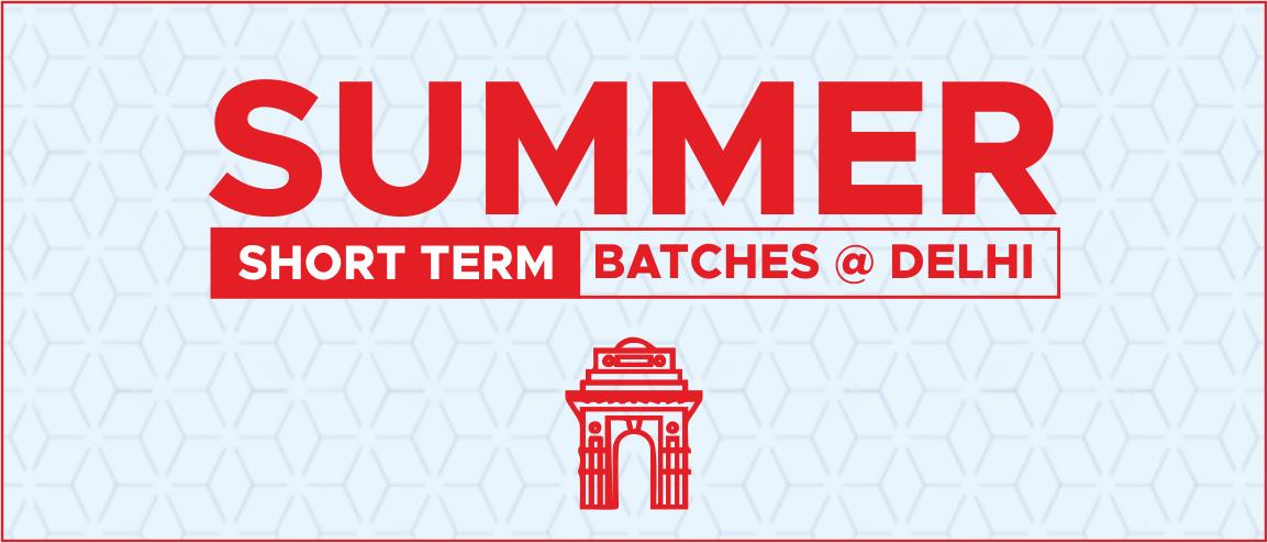 Summer short Term @ DELHI