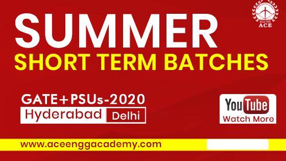 Summer-Short-Term-Batches-GATE-PSUs-2020-Hyderabad-Delhi