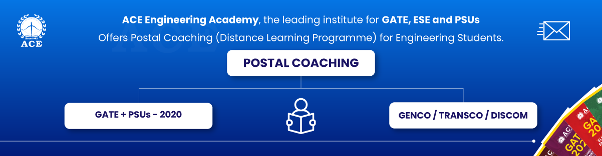 Postal Coaching GATE - ACE Engineering Academy